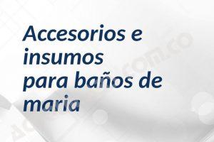 Accesorios para baños de maria